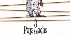 8 Pajazzadas