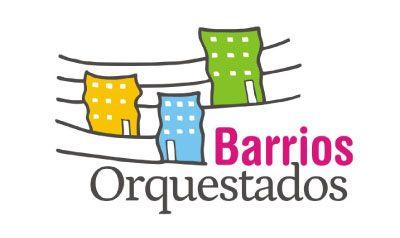 Barrios orquestados